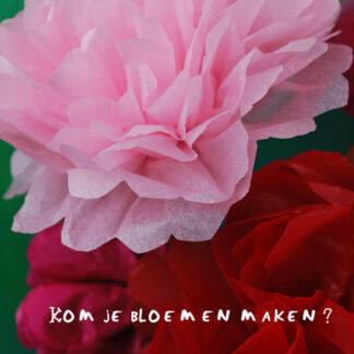 Flower power. bloemen van papier leren maken workshop
